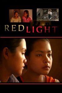 "Poster for the movie ""Redlight"""
