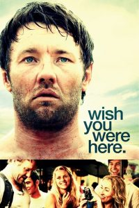 "Poster for the movie ""Wish You Were Here"""