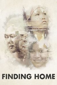 """Poster for the movie """"Finding Home"""""""