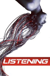 "Poster for the movie ""Listening"""